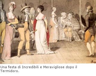 Una festa di Incredibili e Meravigliose dopo il Termidoro.